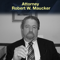 Attorney Robert W. Maucker
